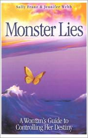 Monster Lies by Sally Franz, Jennifer Webb