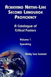 Cover of: Achieving Native-Like Second Language Proficiency | Betty Lou Leaver