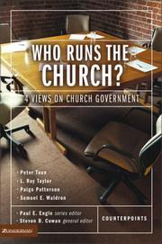 Cover of: Who Runs the Church?: 4 Views on Church Government (Counterpoints: Church Life) |