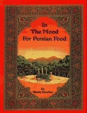 Cover of: In the mood for Persian food | Wendy Ebrahim