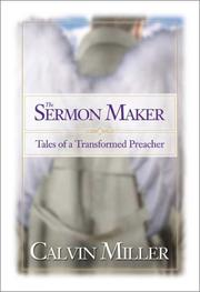 Cover of: The sermon maker | Calvin Miller