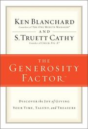 Cover of: The generosity factor: discover the joy of giving your time, talent, and treasure