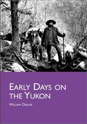 Cover of: Early Days on the Yukon | William Ogilvie