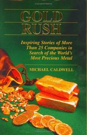 Cover of: Gold Rush | Michael Caldwell