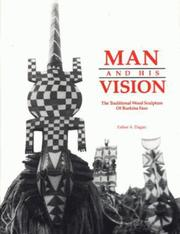 Cover of: Man and his vision | Esther A. Dagan