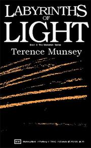 Cover of: Labyrinths of light | Terence Munsey