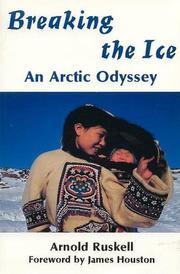 Cover of: Breaking the ice | Arnold Ruskell