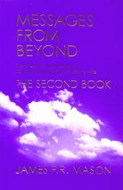 Cover of: Messages from Beyond, The Second Book (Messages from Beyond) | James P. R. Mason