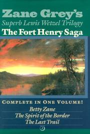 Cover of: The Fort Henry saga | Zane Grey