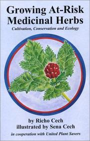 Cover of: Growing At-Risk Medicinal Herbs, Cultivation, Conservation and Ecology
