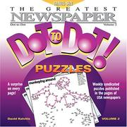 Cover of: The Greatest Newspaper Dot-to-Dot Puzzles, Vol. 2 (Greatest Newspaper Dot-To-Dot Puzzles) | David Kalvitis