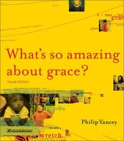 Cover of: What's So Amazing About Grace? Visual Edition