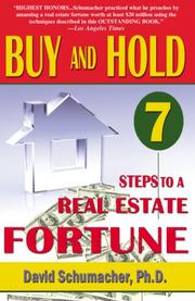 Cover of: Buy & Hold 7 Steps to a Real Estate Fortune- New 2007 Edition | David, Ph.D. Schumacher
