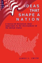 Cover of: Ideas That Shape a Nation | James L. Smith