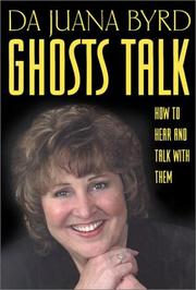 Cover of: Ghosts talk | Da Juana Byrd