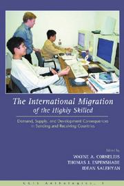 Cover of: The international migration of the highly skilled