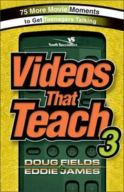 Cover of: Videos That Teach 3: 75 More Movie Moments to Get Teenagers Talking (Youth Specialties)