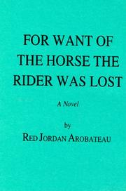 Cover of: For want of the horse the rider was lost