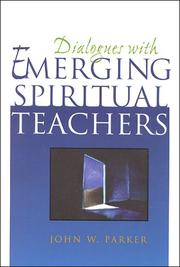Cover of: Dialogues With Emerging Spiritual Teachers | John W Parker