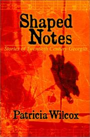 Cover of: Shaped Notes | Patricia Wilcox