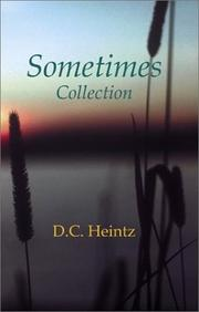Cover of: Sometimes Collection | D. C. Heintz