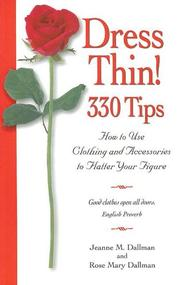 Cover of: Dress Thin! 330 Tips