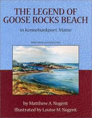 The Legend of Goose Rocks Beach by Matthew A. Nugent