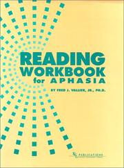 Reading Workbook for Aphasia by Fred J. Vallier Jr.