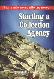 Cover of: Starting a Collection Agency | Michelle Dunn