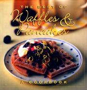 Cover of: The best of waffles & pancakes