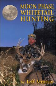 Cover of: Moon phase whitetail hunting