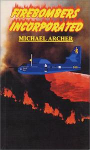 Cover of: Firebombers Incorporated | Michael Archer undifferentiated