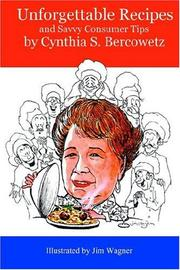 Cover of: Unforgettable Recipes and Savvy Consumer Tips