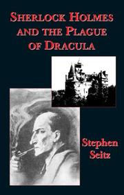 Cover of: Sherlock Holmes and the plague of Dracula