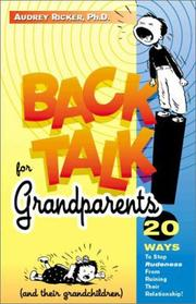 Cover of: Back talk for grandparents (and their grandchildren)