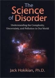 Cover of: The Science of Disorder by Jack Hokikian