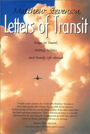 Cover of: Letters of transit: essays on travel, politics, and family life abroad