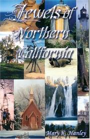 Cover of: Jewels of Northern California | Mary K. Hanley