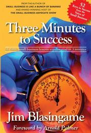 Cover of: Three Minutes to Success | Jim Blasingame