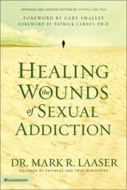 Cover of: Healing the wounds of sexual addiction