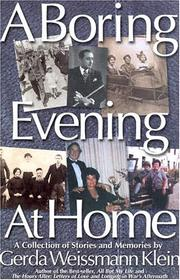 Cover of: A Boring Evening At Home | Gerda Weissmann Klein