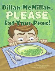 Cover of: Dillan McMillan, Please Eat Your Peas | David A. Schneider