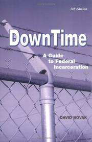 Cover of: Down Time: A Guide to Federal Incarceration