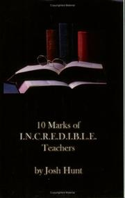 Cover of: 10 Marks of Incredible Teachers