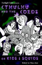 Cover of: Cthulhu and the Coeds or Kids and Squids