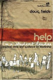Cover of: Help! I'm a Student Leader: Practical Ideas and Guidance on Leadership (Youth Specialties)