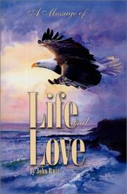 Cover of: A Message of Life and Love