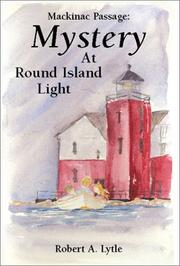 Cover of: Mystery at Round Island Light | Robert A. Lytle