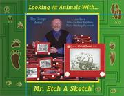 Cover of: Looking at animals with Mr. Etch A Sketch | Edna Cucksey Stephens