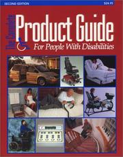 Cover of: The Complete Product Guide for People with Disabilities by Jeff Leonard